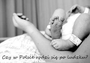 Poród w polskim szpitalu wasze historie