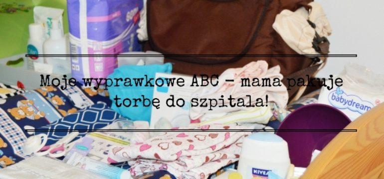 moje-wyprawkowe-abc-mama-pakuje-torbe-do-szpitala